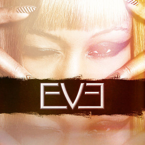 Play & Download Eve (feat. Miss Kitty) by Eve | Napster