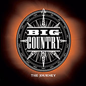 Play & Download The Journey by Big Country | Napster