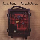 Lucio Dalla & Marco Di Marco by Lucio Dalla