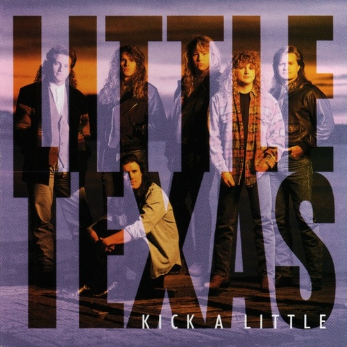 Play & Download Kick A Little by Little Texas | Napster