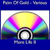 Play & Download More Life II by Various Artists | Napster