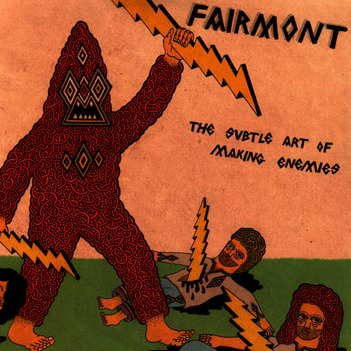 Play & Download The Subtle Art Of Making Enemies by Fairmont | Napster