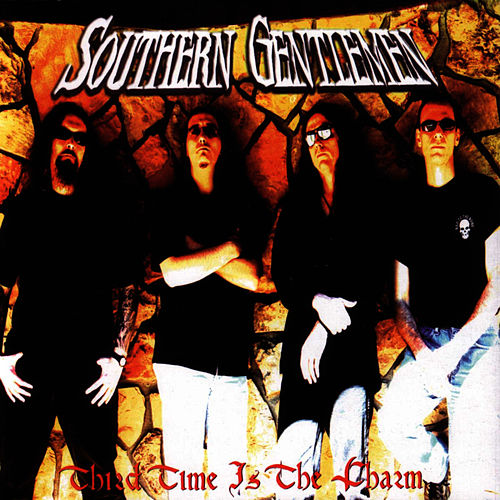 Third Time Is The Charm - Alternate Version by Southern Gentlemen