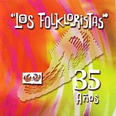 Play & Download 35 Años by Los Folkloristas | Napster