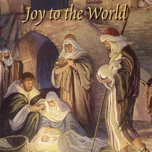 Play & Download Joy to the World by Various Artists | Napster