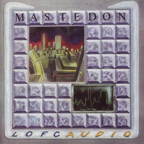 Lofcaudio by Mastedon