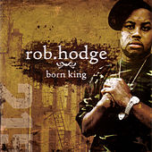 Born King by Rob Hodge