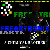 Play & Download Freaktronix by Freak Nasty | Napster