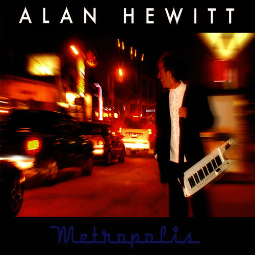 Play & Download Metropolis by Alan Hewitt | Napster