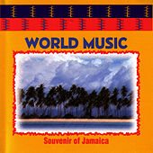 Play & Download World Music : Souvenir Of Jamaiaca by World Music | Napster