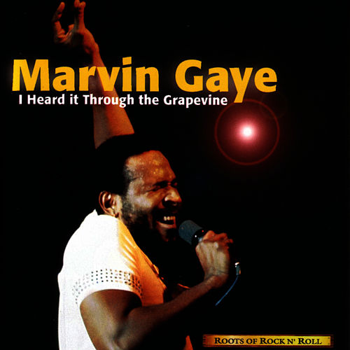 Play & Download I Heard it Through the Grapevine by Marvin Gaye | Napster
