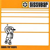 Songs For Peeps by Sissy Bar