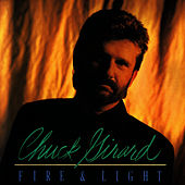 Play & Download Fire & Light by Chuck Girard | Napster