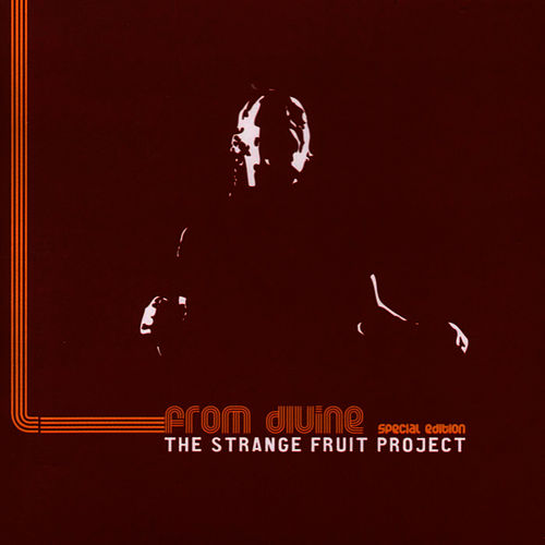 Play & Download From Divine - Special Edition by Strange Fruit Project | Napster
