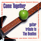 Play & Download Come Together - Guitar Tribute To The Beatles by Various Artists | Napster