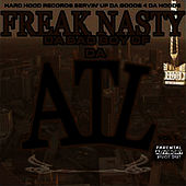 Play & Download ATL by Freak Nasty | Napster