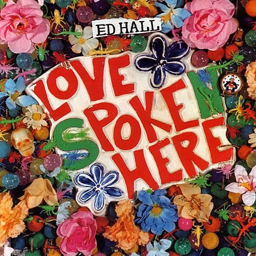 Play & Download Love Poke Here by Ed Hall | Napster