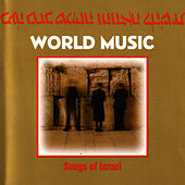 Play & Download Songs Of Israel by World Music | Napster