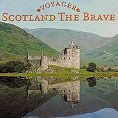 Play & Download Scotland The Brave by Columbia River Group Entertainment | Napster