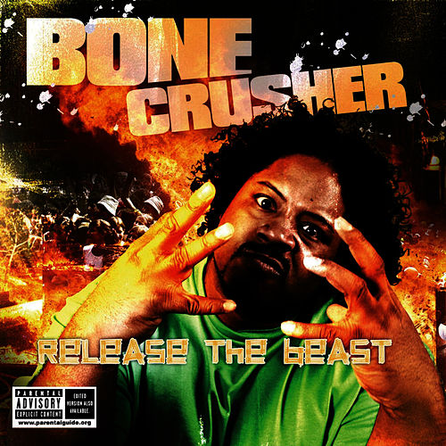Play & Download Bone Crusher by Bone Crusher | Napster