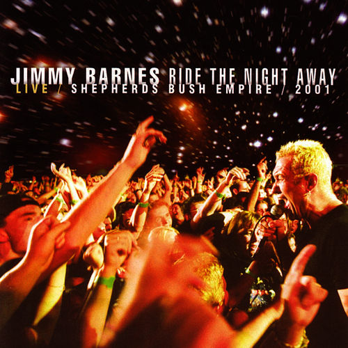 Play & Download Sheperds Bush Empire Live 2001 by Jimmy Barnes | Napster