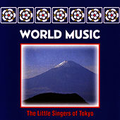 Play & Download Little Singers Of Tokyo by World Music | Napster