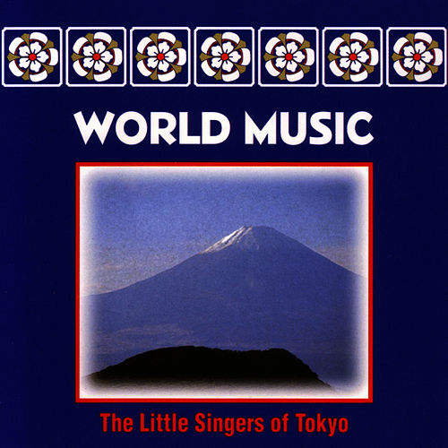 Little Singers Of Tokyo by World Music