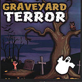 Play & Download Graveyard Terror by Columbia River Group Entertainment | Napster