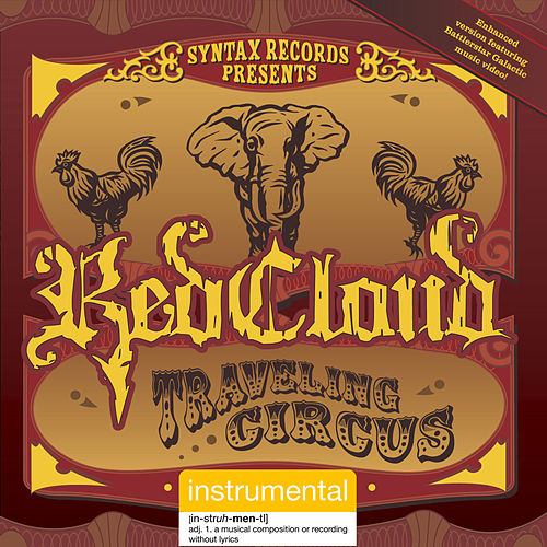 Play & Download Traveling Circus: The Instrumentals by RedCloud | Napster