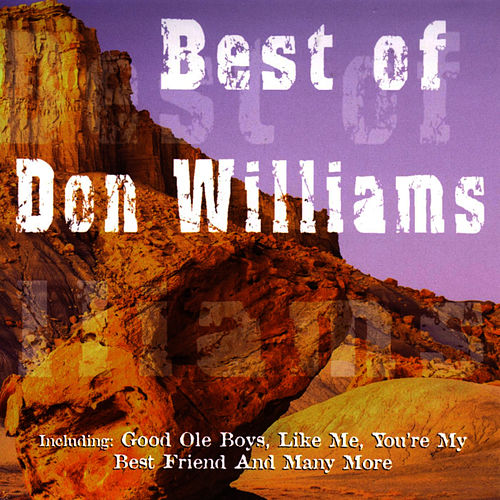 Play & Download Best Of Don Williams by Don Williams | Napster