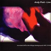 Live at the Village Underground by Andy Pratt