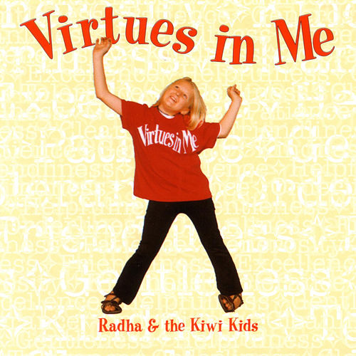 Play & Download Virtues In Me by Radha & The Kiwi Kids | Napster