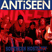 Play & Download Southern Hostility by Anti-Seen | Napster