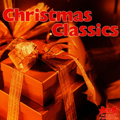 Christmas Classics by Holiday Favorites Series