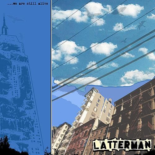We Are Still Alive by Latterman