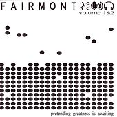 Play & Download Pretentending Greatness Is Awaiting by Fairmont | Napster