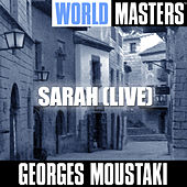 World Masters: Sarah (Live) by Georges Moustaki
