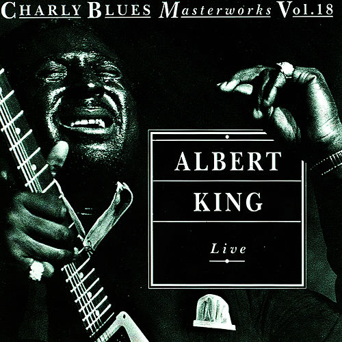 Play & Download Live by Albert King | Napster