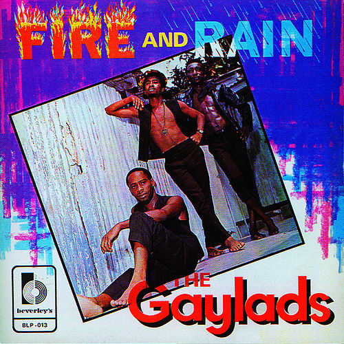Play & Download Fire And Rain by The Gaylads | Napster