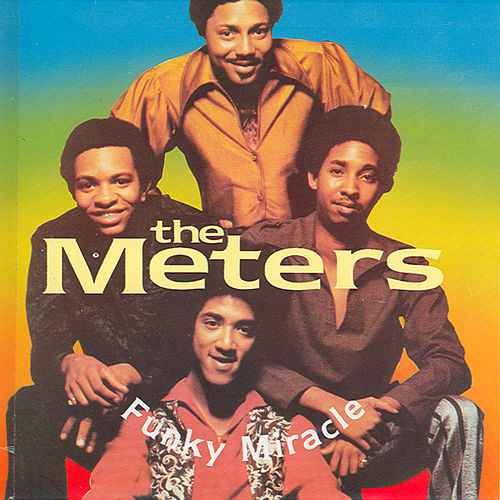 Play & Download Funky Miracle CD1 by The Meters | Napster