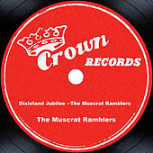 Play & Download Dixieland Jubilee --The Muscrat Ramblers by The Muscrat Ramblers | Napster