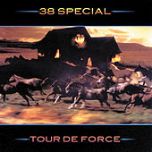Play & Download Tour De Force by .38 Special | Napster
