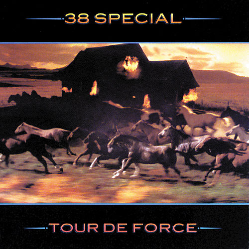 Tour De Force by .38 Special