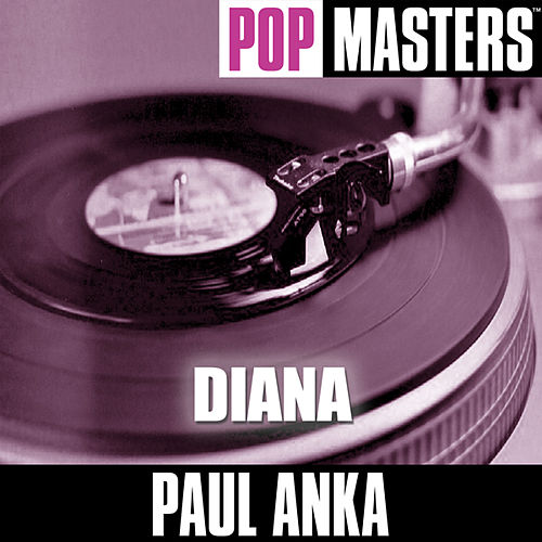 Play & Download Pop Masters: Diana by Paul Anka | Napster
