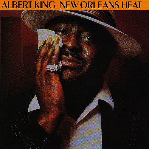 Play & Download New Orleans Heat by Albert King | Napster