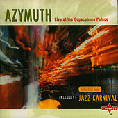 Play & Download Live At The Copacabana Palace by Azymuth | Napster