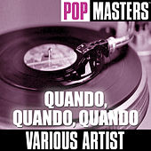 Play & Download Pop Masters: Quando, Quando, Quando by Various Artists | Napster