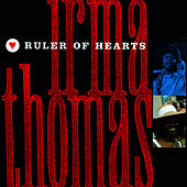 Ruler Of Hearts von Irma Thomas