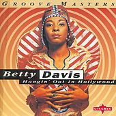 Play & Download Hangin' Out In Hollywood by Betty Davis | Napster