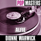 Play & Download Pop Masters: Alfie by Dionne Warwick | Napster